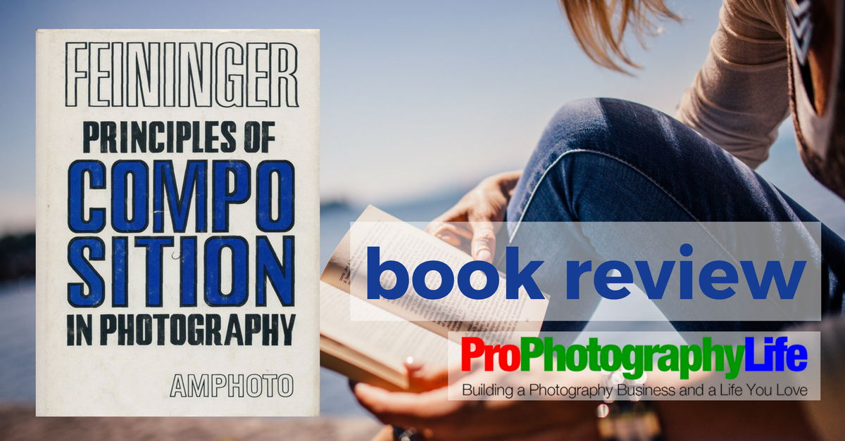 Principles Of Composition In Photography By Andreas Feiningerbook